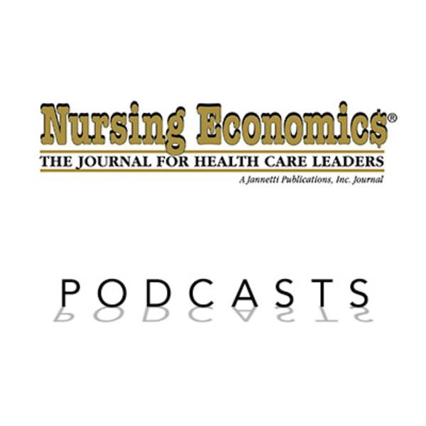 Nursing Economic$ Podcast Series