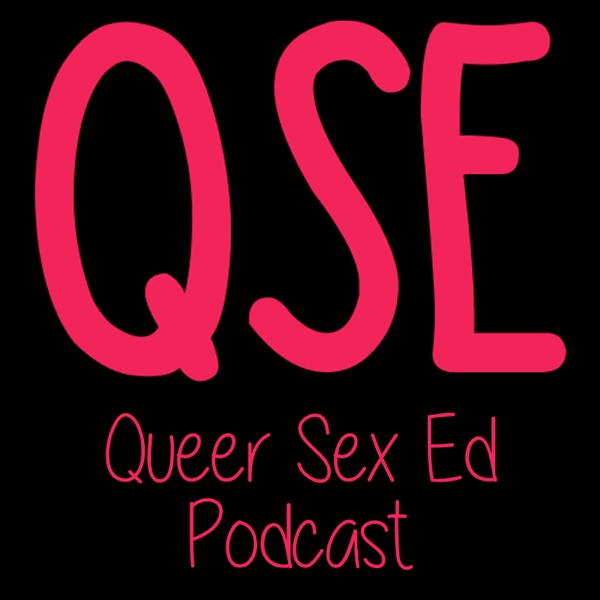Queer Sex Ed Podcast