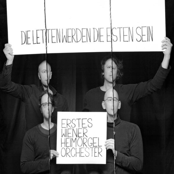 Die letten werden die esten sein (by Erstes Wiener Heimorgelorchester)