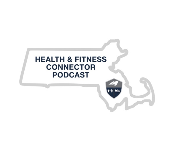 The Health and Fitness Connector Podcast