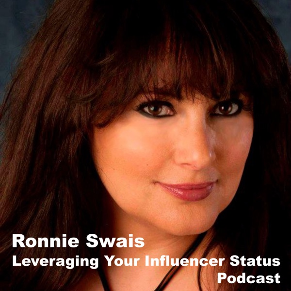 Leveraging Your Influencer Status Podcast