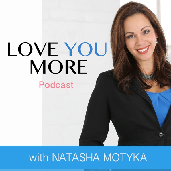 Love You More Podcast|Marriage|Relationships|Dating|Self-Love|Personal Growth