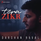 Darshan Raval - Tera Zikr artwork