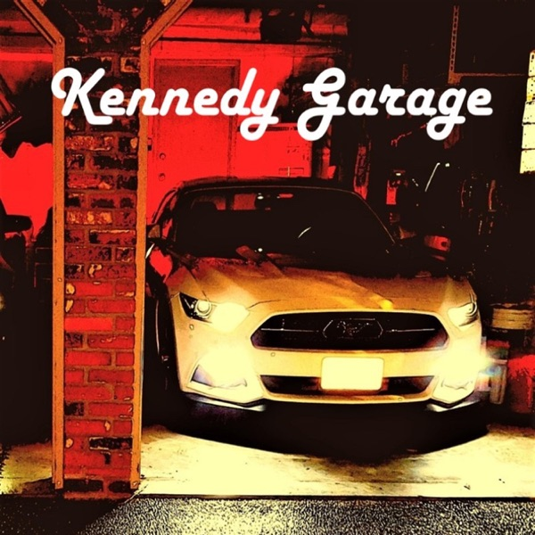 The Kennedy Garage Podcast