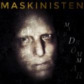 Maskinisten - Mardrömmar bild