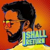 I Shall Return - Kes