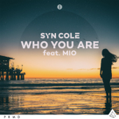 Who You Are (feat. MIO)