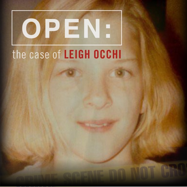 Open: The Case of Leigh Occhi