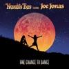 One Chance to Dance (feat. Joe Jonas) [Remixes] - Single