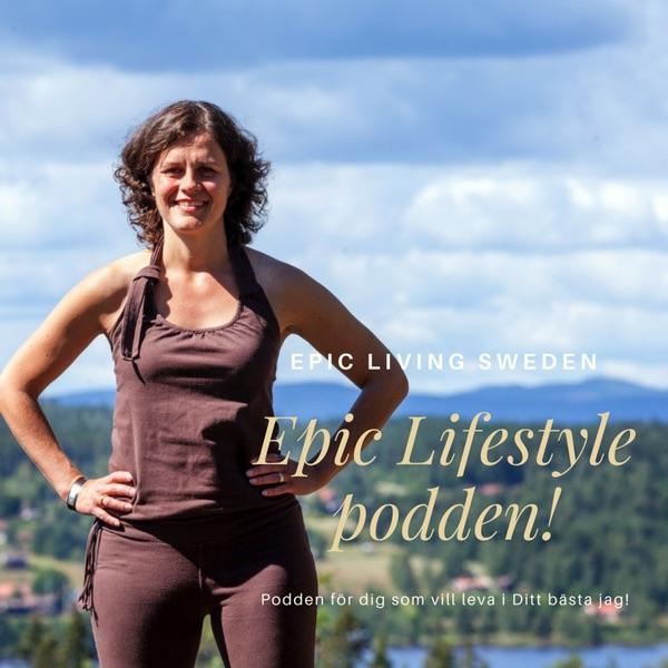Epic Lifestyle podden