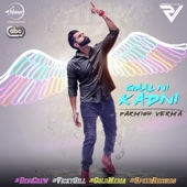 Parmish Verma - Gaal Ni Kadni (with Desi Crew) artwork