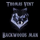 Thomas Vent - Backwoods Man artwork