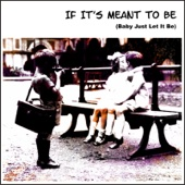 All Was Gone - If It's Meant to Be artwork