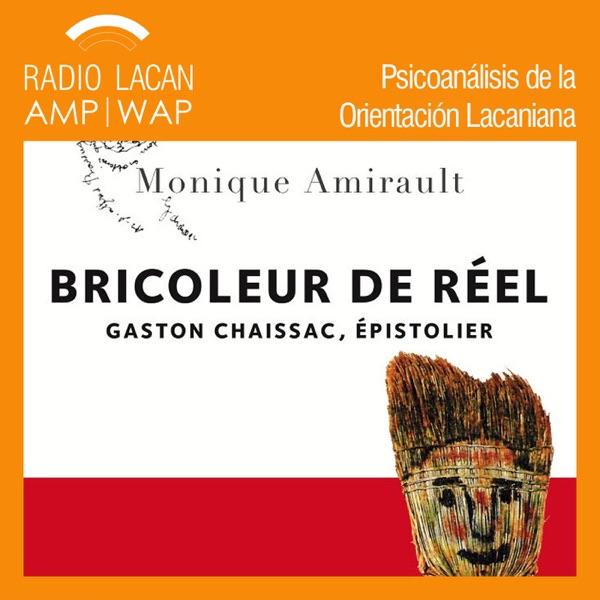 RadioLacan.com | Noches de la ECF: Presentación del libro: Bricoleur de réel: Gaston Chaissac, épist...