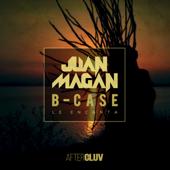 Le Encanta - Juan Magan & B-Case