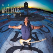 Wheelhouse - Greg Howe