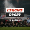 L'Equipe rugby, le podcast