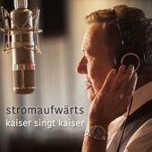 Roland Kaiser - Stromaufwärts - Kaiser singt Kaiser Grafik