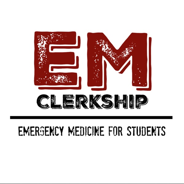 EM Clerkship - Emergency Medicine for Students