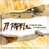 Ti Papel (feat. Filho do Zua) - Single, Puto Portugues