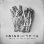 Granger Smith - When the Good Guys Win  artwork