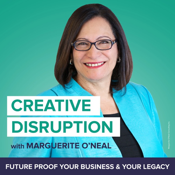 Creative Disruption with Marguerite O'Neal