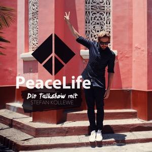 PeaceLife - Talks & Tipps für dein erfülltes Leben