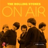 On Air, The Rolling Stones