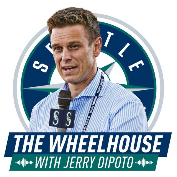 The Wheelhouse with Jerry Dipoto