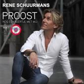 René Schuurmans - Proost Nog Een Keertje Met Mij (m.m.v. Factor 12) kunstwerk