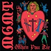 When You Die - Single, MGMT