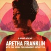 Aretha Franklin - A Brand New Me: Aretha Franklin (with The Royal Philharmonic Orchestra)