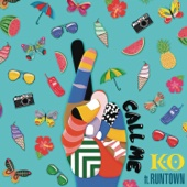 K.O. - Call Me (feat. Runtown) artwork