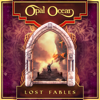 Opal Ocean - Lost Fables  artwork