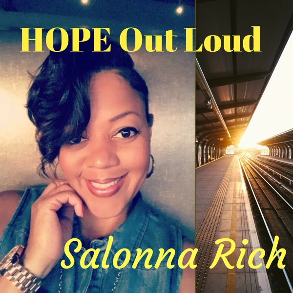 HOPE Out Loud with Salonna Rich