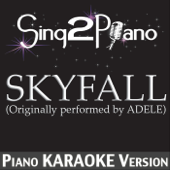 Skyfall (Originally Performed By Adele) [Piano Karaoke Version]
