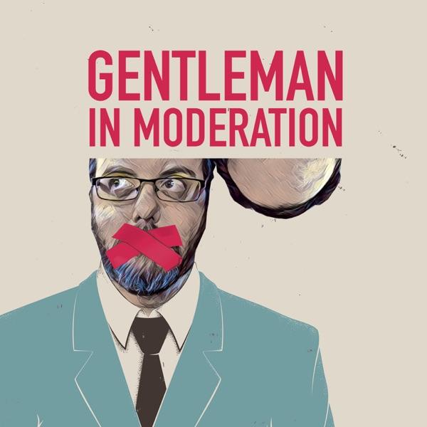 Gentleman In Moderation