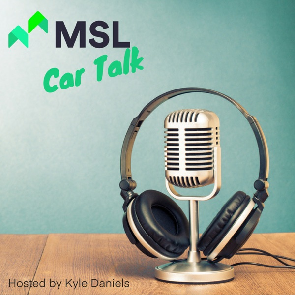 MSL Car Talk
