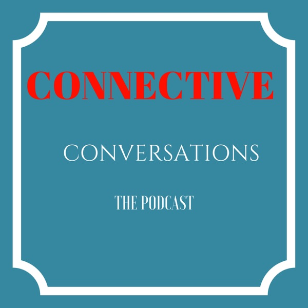 Connective Conversations Podcast