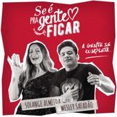 Se é pra Gente Ficar (feat. Wesley Safadão)
