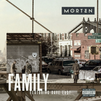 MORTEN - Family (feat. Dave East) artwork