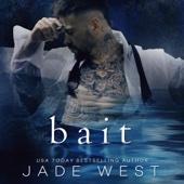 Jade West - Bait (Unabridged)  artwork