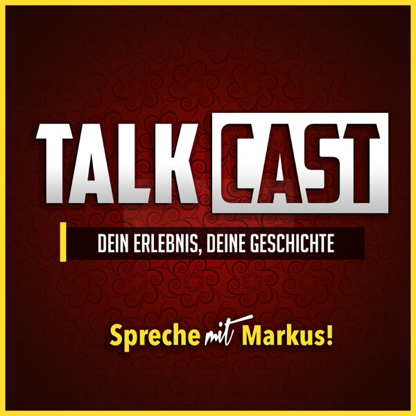 TalkCast - Spreche mit Markus
