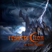 Resurrection of the Night (Music from