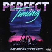 Call Me - NAV & Metro Boomin