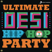 Ultimate Desi Hiphop Party