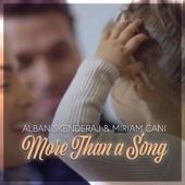 Alban Skenderaj - More than a Song (feat. Miriam Cani) artwork