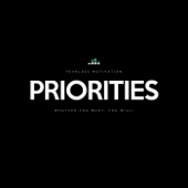[Download] Priorities: Whatever You Must, You Will! MP3