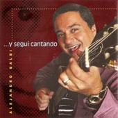 Y Seguí Cantando - Alejandro Balbi