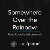 [Download] Somewhere Over The Rainbow (Lower Key - In the Style of Ariana Grande) [Piano Karaoke Version] MP3